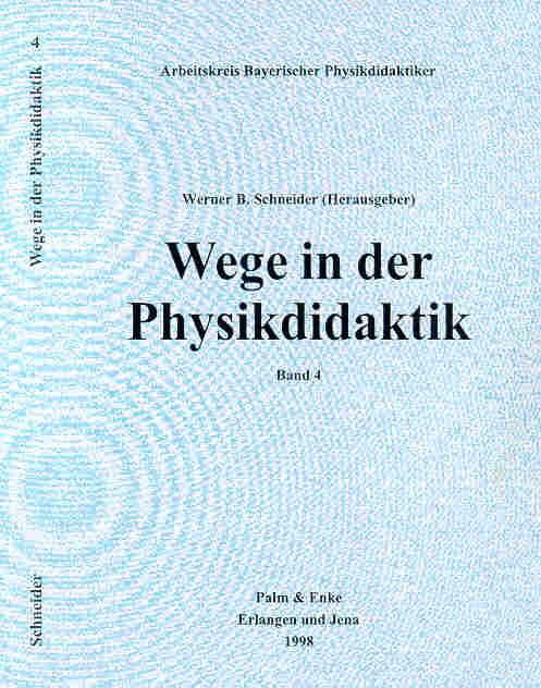 Wege in der Physikdidaktik, Bd.4
